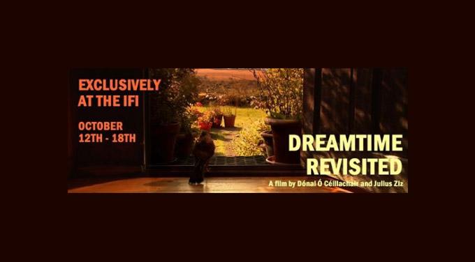 Dreamtime Revisited Cinema Release